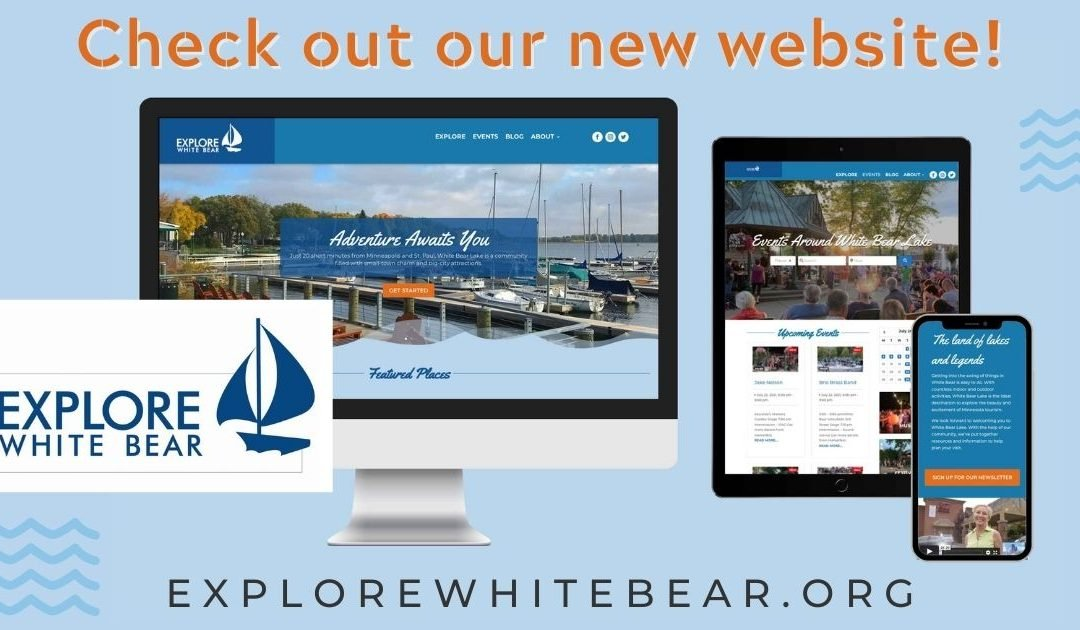 Welcome to the New Explore White Bear Website!